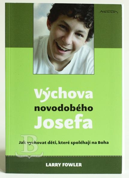Výchova novodobého Josefa