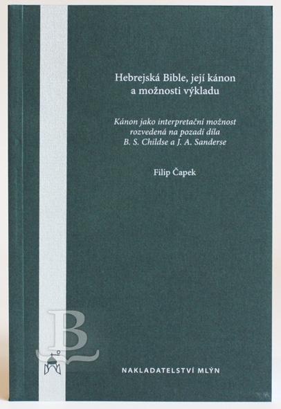 Hebrejská Bible, její kánon a možnosti výkladu