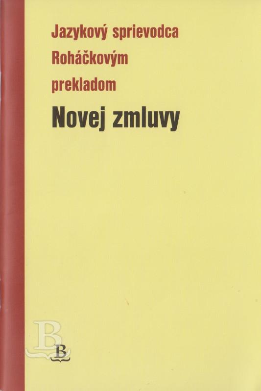 Jazykový sprievodca Roháčkovým prekladom Novej zmluvy, revidované vydanie