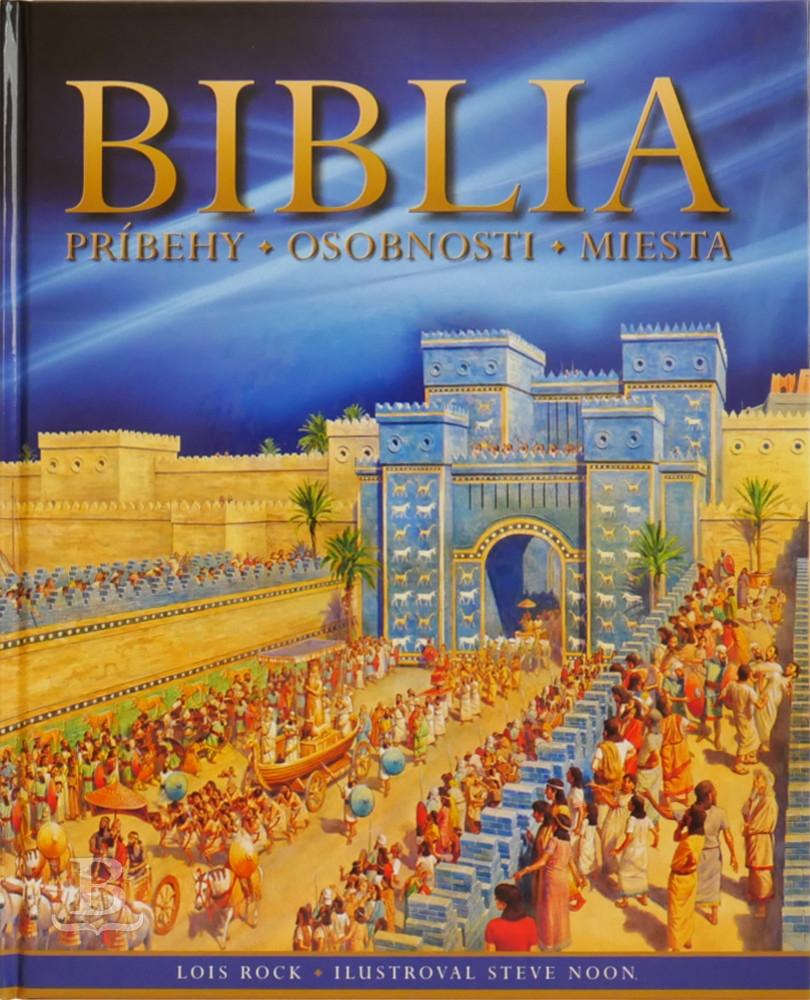 Biblia – príbehy, osobnosti, miesta