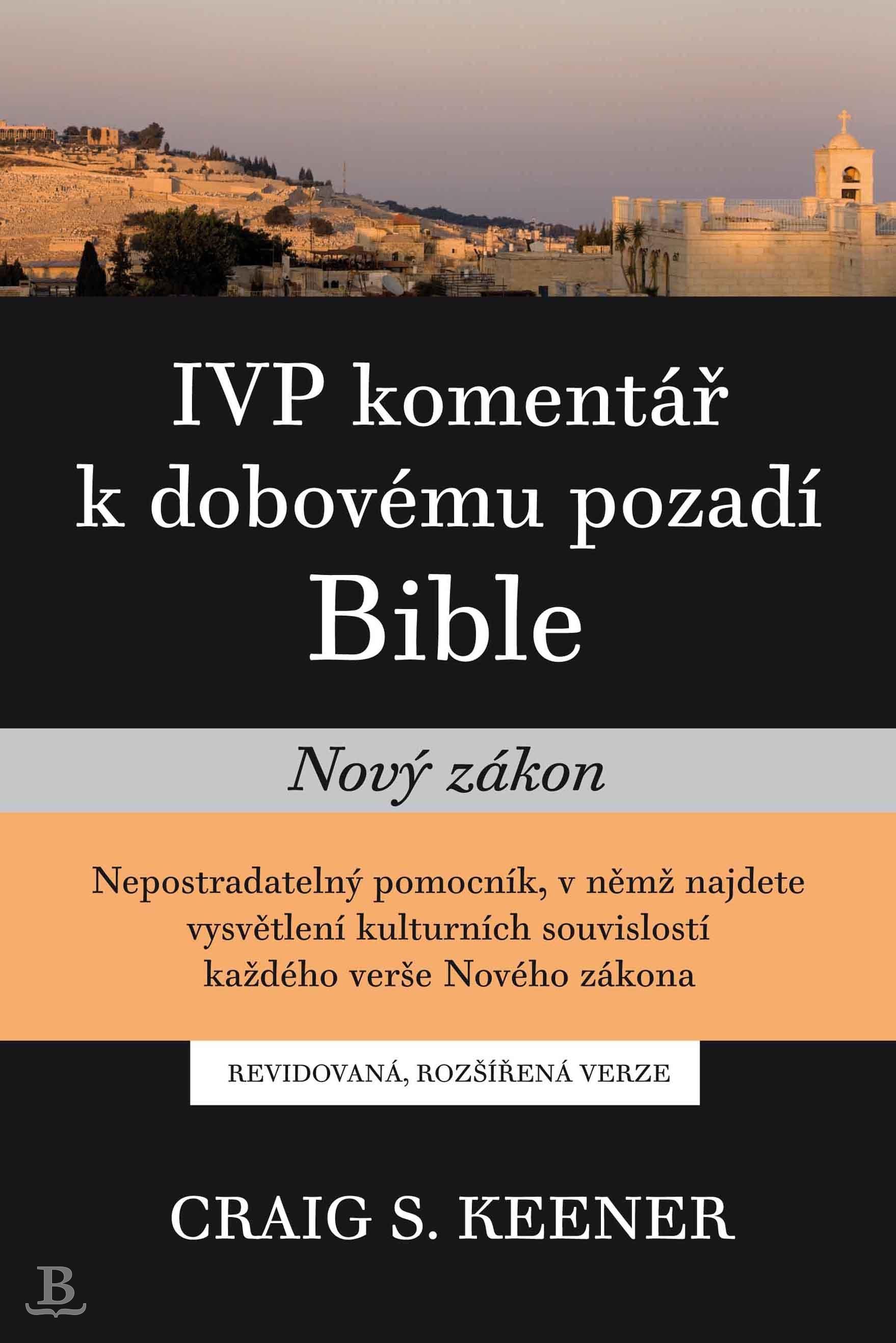 IVP komentář k dobovému pozadí Bible – Nový zákon
