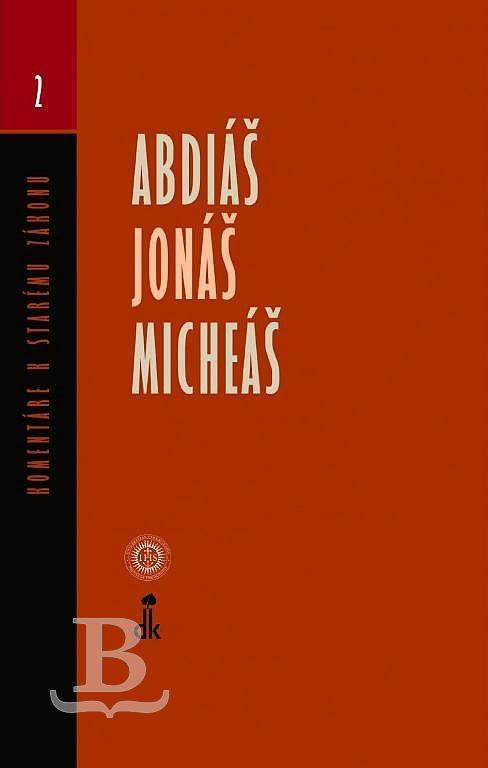 Komentár SZ – Abdiáš, Jonáš, Micheáš